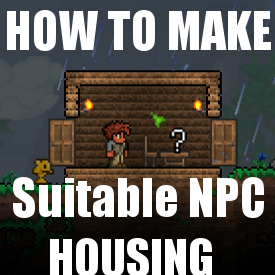how to make suitable housing in terraria