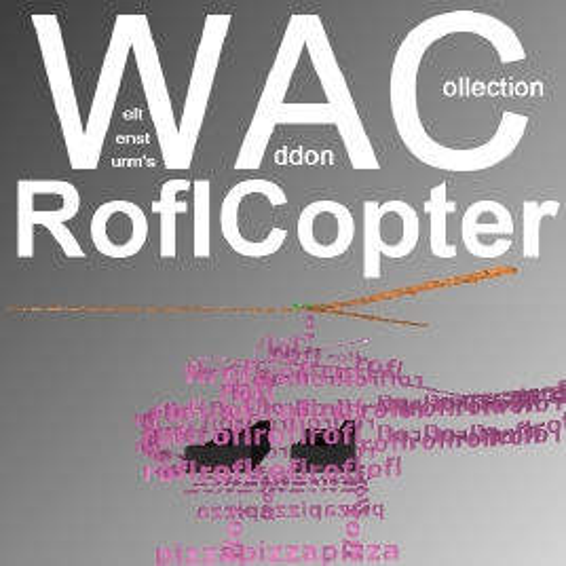 Steam workshop wac roflcopter for Roflcopter text